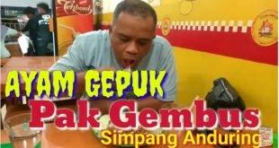 Menikmati Ayam Gepuk Pak Gembus Simpang Anduring Kota Padang
