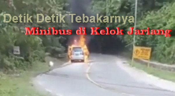 Minibus Terbakar di Kelok Jariang
